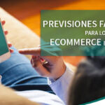 Previsiones favorables ecommerce España